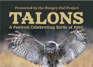TALONS: A Festival Celebrating Birds of Prey